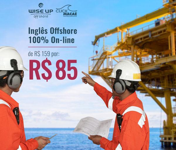 Inglês offshore online para comunicação em plataformas de petróleo e gás. Parceria Wise Up Offshore e Click Macaé.