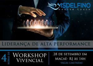 WORKSHOP VIVENCIAL: LIDERANÇA DE ALTA PERFORMANCE